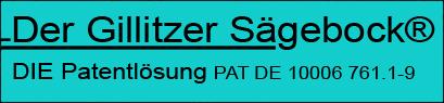 Der Gillitzer Sägebock®